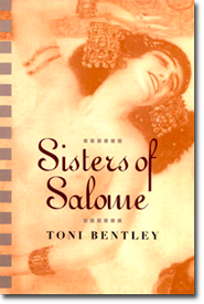 Sisters of Salome by Toni Bentley